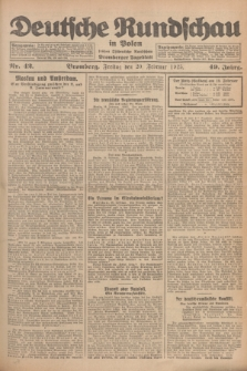 Deutsche Rundschau in Polen : früher Ostdeutsche Rundschau, Bromberger Tageblatt. Jg.49, Nr. 42 (20 Februar 1925) + dod.
