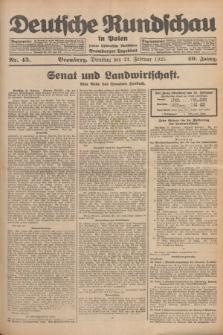 Deutsche Rundschau in Polen : früher Ostdeutsche Rundschau, Bromberger Tageblatt. Jg.49, Nr. 45 (24 Februar 1925) + dod.