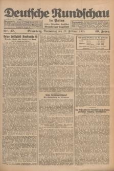 Deutsche Rundschau in Polen : früher Ostdeutsche Rundschau, Bromberger Tageblatt. Jg.49, Nr. 47 (26 Februar 1925) + dod.