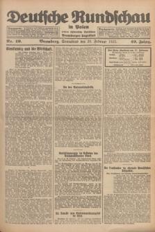 Deutsche Rundschau in Polen : früher Ostdeutsche Rundschau, Bromberger Tageblatt. Jg.49, Nr. 49 (28 Februar 1925) + dod.
