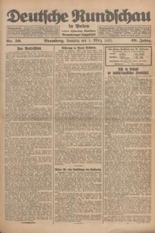 Deutsche Rundschau in Polen : früher Ostdeutsche Rundschau, Bromberger Tageblatt. Jg.49, Nr. 50 (1 März 1925) + dod.