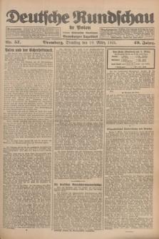 Deutsche Rundschau in Polen : früher Ostdeutsche Rundschau, Bromberger Tageblatt. Jg.49, Nr. 57 (10 März 1925) + dod.