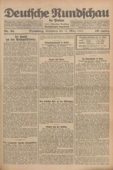 Deutsche Rundschau in Polen : früher Ostdeutsche Rundschau, Bromberger Tageblatt. Jg.49, Nr. 61 (14 März 1925) + dod.