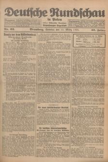 Deutsche Rundschau in Polen : früher Ostdeutsche Rundschau, Bromberger Tageblatt. Jg.49, Nr. 62 (15 März 1925) + dod.