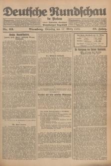 Deutsche Rundschau in Polen : früher Ostdeutsche Rundschau, Bromberger Tageblatt. Jg.49, Nr. 63 (17 März 1925) + dod.