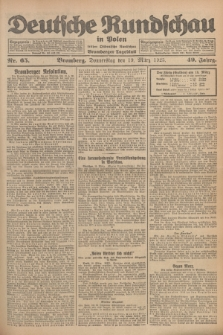 Deutsche Rundschau in Polen : früher Ostdeutsche Rundschau, Bromberger Tageblatt. Jg.49, Nr. 65 (19 März 1925) + dod.