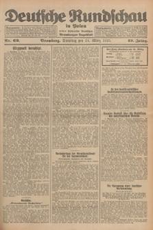 Deutsche Rundschau in Polen : früher Ostdeutsche Rundschau, Bromberger Tageblatt. Jg.49, Nr. 69 (24 März 1925) + dod.
