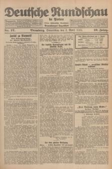 Deutsche Rundschau in Polen : früher Ostdeutsche Rundschau, Bromberger Tageblatt. Jg.49, Nr. 77 (2 April 1925) + dod.