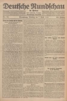 Deutsche Rundschau in Polen : früher Ostdeutsche Rundschau, Bromberger Tageblatt. Jg.49, Nr. 81 (7 April 1925) + dod.