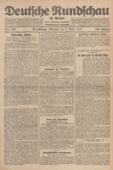 Deutsche Rundschau in Polen : früher Ostdeutsche Rundschau, Bromberger Tageblatt. Jg.49, Nr. 82 (8 April 1925) + dod.