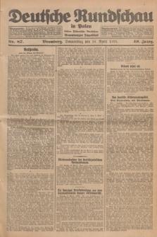 Deutsche Rundschau in Polen : früher Ostdeutsche Rundschau, Bromberger Tageblatt. Jg.49, Nr. 87 (16 April 1925) + dod.