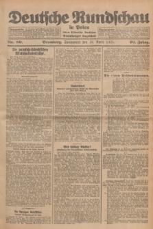 Deutsche Rundschau in Polen : früher Ostdeutsche Rundschau, Bromberger Tageblatt. Jg.49, Nr. 89 (18 April 1925) + dod.
