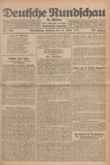 Deutsche Rundschau in Polen : früher Ostdeutsche Rundschau, Bromberger Tageblatt. Jg.49, Nr. 96 (26 April 1925) + dod.