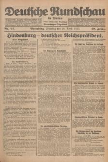 Deutsche Rundschau in Polen : früher Ostdeutsche Rundschau, Bromberger Tageblatt. Jg.49, Nr. 97 (28 April 1925) + dod.