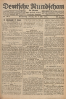 Deutsche Rundschau in Polen : früher Ostdeutsche Rundschau, Bromberger Tageblatt. Jg.49, Nr. 103 (5 Mai 1925) + dod.