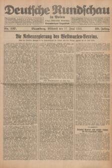 Deutsche Rundschau in Polen : früher Ostdeutsche Rundschau, Bromberger Tageblatt. Jg.49, Nr. 137 (17 Juni 1925) + dod.