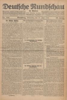 Deutsche Rundschau in Polen : früher Ostdeutsche Rundschau, Bromberger Tageblatt. Jg.49, Nr. 144 (25 Juni 1925) + dod.