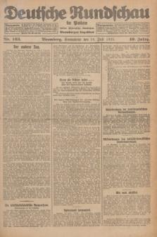 Deutsche Rundschau in Polen : früher Ostdeutsche Rundschau, Bromberger Tageblatt. Jg.49, Nr. 163 (18 Juli 1925) + dod.