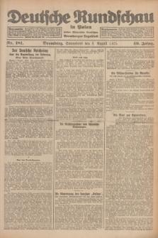 Deutsche Rundschau in Polen : früher Ostdeutsche Rundschau, Bromberger Tageblatt. Jg.49, Nr. 181 (8 August 1925) + dod.