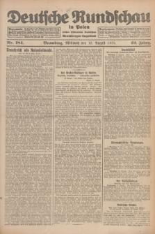 Deutsche Rundschau in Polen : früher Ostdeutsche Rundschau, Bromberger Tageblatt. Jg.49, Nr. 184 (12 August 1925) + dod.