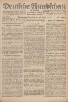 Deutsche Rundschau in Polen : früher Ostdeutsche Rundschau, Bromberger Tageblatt. Jg.49, Nr. 187 (15 August 1925) + dod.