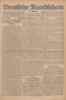 Deutsche Rundschau in Polen : früher Ostdeutsche Rundschau, Bromberger Tageblatt. Jg.49, Nr. 189 (19 August 1925) + dod.