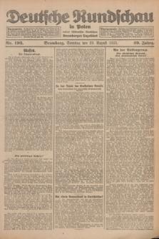 Deutsche Rundschau in Polen : früher Ostdeutsche Rundschau, Bromberger Tageblatt. Jg.49, Nr. 193 (23 August 1925) + dod.
