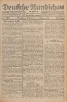 Deutsche Rundschau in Polen : früher Ostdeutsche Rundschau, Bromberger Tageblatt. Jg.49, Nr. 235 (11 Oktober 1925) + dod.