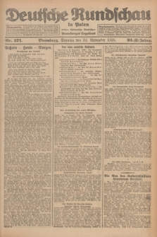 Deutsche Rundschau in Polen : früher Ostdeutsche Rundschau, Bromberger Tageblatt. Jg.32, Nr. 271 (22 November 1925) = Jg.49 + dod.