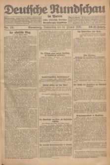 Deutsche Rundschau in Polen : früher Ostdeutsche Rundschau, Bromberger Tageblatt. Jg.33, Nr. 10 (14 Januar 1926) = Jg.50 + dod.
