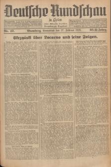 Deutsche Rundschau in Polen : früher Ostdeutsche Rundschau, Bromberger Tageblatt. Jg.33, Nr. 47 (27 Februar 1926) = Jg.50 + dod.