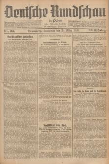 Deutsche Rundschau in Polen : früher Ostdeutsche Rundschau, Bromberger Tageblatt. Jg.33, Nr. 65 (20 März 1926) = Jg.50 + dod.