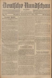 Deutsche Rundschau in Polen : früher Ostdeutsche Rundschau, Bromberger Tageblatt. Jg.33, Nr. 71 (27 März 1926) = Jg.50 + dod.