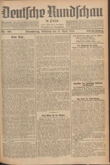 Deutsche Rundschau in Polen : früher Ostdeutsche Rundschau, Bromberger Tageblatt. Jg.33, Nr. 90 (21 April 1926) = Jg.50 + dod.