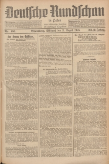 Deutsche Rundschau in Polen : früher Ostdeutsche Rundschau, Bromberger Tageblatt. Jg.33, Nr. 181 (11 August 1926) = Jg.50 + dod.