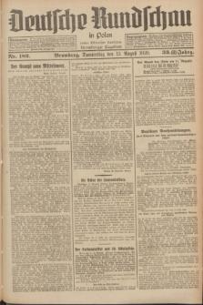 Deutsche Rundschau in Polen : früher Ostdeutsche Rundschau, Bromberger Tageblatt. Jg.33, Nr. 182 (12 August 1926) = Jg.50 + dod.