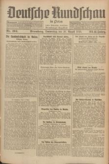 Deutsche Rundschau in Polen : früher Ostdeutsche Rundschau, Bromberger Tageblatt. Jg.33, Nr. 194 (26 August 1926) = Jg.50 + dod.