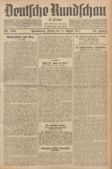 Deutsche Rundschau in Polen : früher Ostdeutsche Rundschau, Bromberger Tageblatt. Jg.51, Nr. 182 (12 August 1927) + dod.