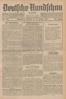 Deutsche Rundschau in Polen : früher Ostdeutsche Rundschau, Bromberger Tageblatt. Jg.52, Nr. 43 (22 Februar 1928) + dod.