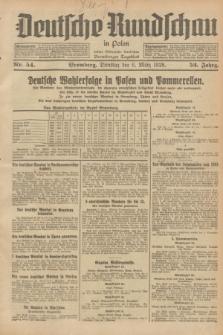 Deutsche Rundschau in Polen : früher Ostdeutsche Rundschau, Bromberger Tageblatt. Jg.52, Nr. 54 (6 März 1928) + dod.