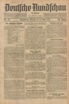 Deutsche Rundschau in Polen : früher Ostdeutsche Rundschau, Bromberger Tageblatt. Jg.52, Nr. 61 (14 März 1928) + dod.