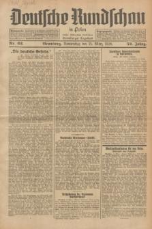 Deutsche Rundschau in Polen : früher Ostdeutsche Rundschau, Bromberger Tageblatt. Jg.52, Nr. 62 (15 März 1928) + dod.