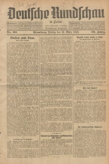 Deutsche Rundschau in Polen : früher Ostdeutsche Rundschau, Bromberger Tageblatt. Jg.52, Nr. 63 (16 März 1928) + dod.