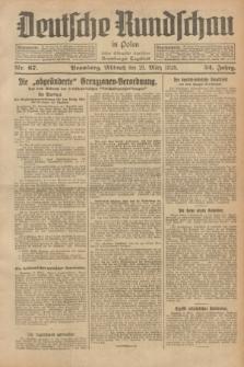 Deutsche Rundschau in Polen : früher Ostdeutsche Rundschau, Bromberger Tageblatt. Jg.52, Nr. 67 (21 März 1928) + dod.