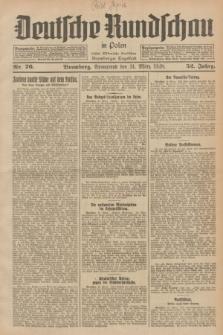 Deutsche Rundschau in Polen : früher Ostdeutsche Rundschau, Bromberger Tageblatt. Jg.52, Nr. 76 (31 März 1928) + dod.