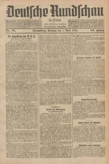 Deutsche Rundschau in Polen : früher Ostdeutsche Rundschau, Bromberger Tageblatt. Jg.52, Nr. 77 (1 April 1928) + dod.