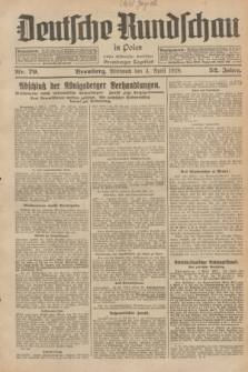 Deutsche Rundschau in Polen : früher Ostdeutsche Rundschau, Bromberger Tageblatt. Jg.52, Nr. 79 (4 April 1928) + dod.