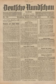 Deutsche Rundschau in Polen : früher Ostdeutsche Rundschau, Bromberger Tageblatt. Jg.52, Nr. 82 (8 April 1928) + dod.