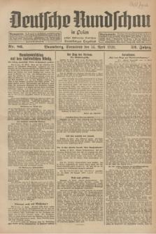 Deutsche Rundschau in Polen : früher Ostdeutsche Rundschau, Bromberger Tageblatt. Jg.52, Nr. 86 (14 April 1928) + dod.