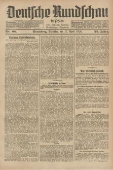 Deutsche Rundschau in Polen : früher Ostdeutsche Rundschau, Bromberger Tageblatt. Jg.52, Nr. 88 (17 April 1928) + dod.
